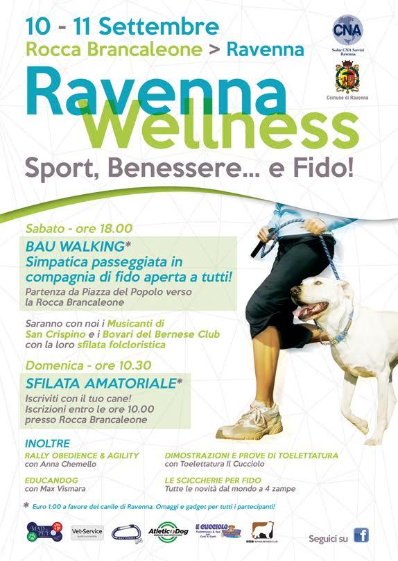 Ravenna Wellness con Fido - Rocca Brancaleone 10 e 11 settembre